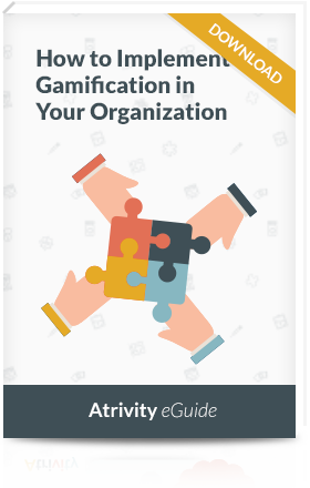 Atrivity's eGuide to Implementing Gamification in Organizations
